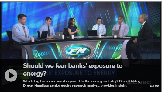 David Hilder Dissects Banks and Energy on CNBC