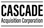 Cascade Acquisition Corporation – Equity Capital Markets
