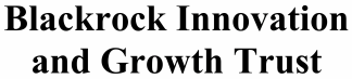 Blackrock Innovation & Growth Trust ECM- Mar21